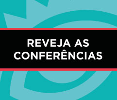 Reveja las conferencias