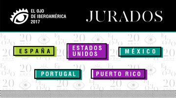 El Ojo 2017: Todos los jurados de España, Estados Unidos, México, Portugal y Puerto Rico