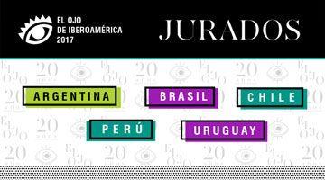 El Ojo 2017: Todos los jurados de Argentina, Brasil, Chile, Perú y Uruguay