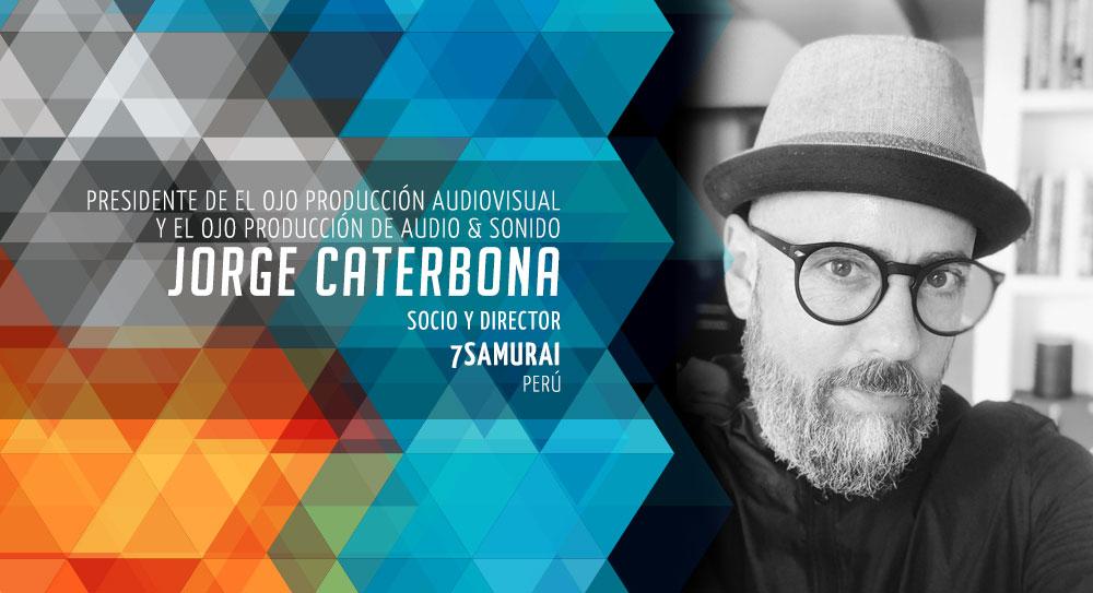 Jorge Caterbona Presidente de El Ojo Producción Audiovisual y El Ojo Producción de Audio y Sonido