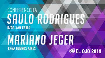 #ElOjo2018 presenta a Mariano Jeger y Saulo Rodrigues como Conferencistas